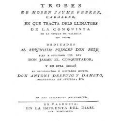 Trobes de Mosen Jaume Febrer Caballer, en que tracta dels llinatges de la conquista de la ciutat de Valencia