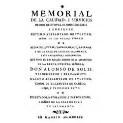 Memorial de la calidad y servicios de Don Christobal Alfonso de Solis y Enriquez