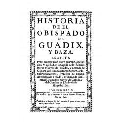 Historia del obispado de Guadix y Baza