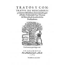 Tratos y contratos de mercaderes y tratantes decididos y determidos