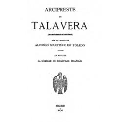 Arcipreste de Talavera por el bachiller Alfonso Martinez de Toledo