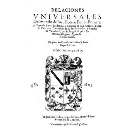 Relaciones universales del mundo de Juan Botero Benes, primera, y segunda parte