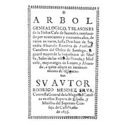 Arbol genealogico, y blasones de la ilustre casa de Saavedra