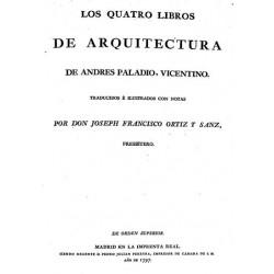 LOS QUATRO LIBROS DE ARQUITECTURA DE ANDRES PALADIO VICENTINO