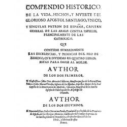 Compendio Histórico de la Vida Hechos y Muerte del Glorioso Apóstol Santiago