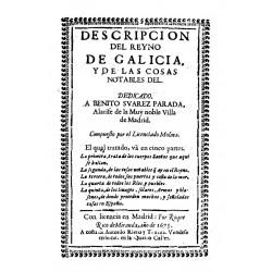 DESCRIPCION DEL REYNO DE GALICIA Y DE LAS COSAS NOTABLES DEL