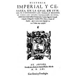 HISTORIA IMPERIAL Y CESAREA EN LA CUAL EN SUMMA SE CONTIENEN LAS VIDAS Y HECHOS DE TODOS LOS CESARES EMPERADORES DE ROMA