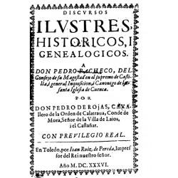 DISCURSOS ILUSTRES HISTORICOS Y GENEALOGICOS .