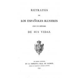 RETRATOS DE LOS ESPAÑOLES ILUSTRES CON UN EPÍTOME DE SUS VIDAS