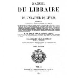 Manuel du libraire de l'amateur de livres