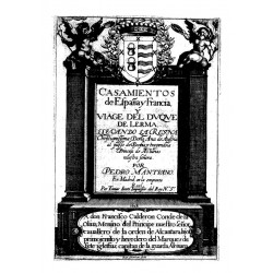Casamientos de Espa¤a y Francia y viaje del Duque de Lerma