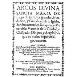 Argos divina Sancta Maria de los Ojos Grandes de Lugo