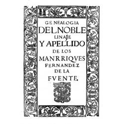 Genealogía del noble linaje de los Manrriques Fernández de la Fuente