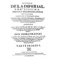 Historia de la imperial nobilissima, inclyta, y esclarecida civdad de Toledo, cabeza de sv felicissimo reyno