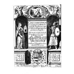 Cinco discursos con que se confirma la antigua tradición que el apóstol Santiago vino y predicó en España