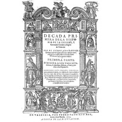 Primera parte  historia de la insigne y coronada ciudad y Reino de Valencia