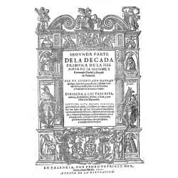 Segunda parte historia de la insigne y coronada ciudad y Reino de Valencia