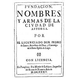 Fundación, nombres y armas de la ciudad de Astorga