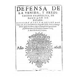 Defensa de la venida y predicación evangélica de Santiago en España