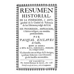 Resumen historial de la fundación y antigüedad de la ciudad de Valencia de los Edetanos, vulgo del Cid
