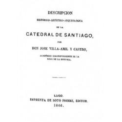 Descripción histórico-artístico-arqueológica de la Catedral de Santiago