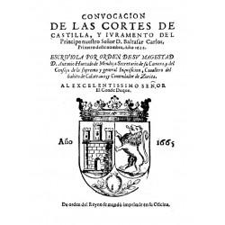 Convocación de las Cortes de Castilla y juramento del príncipe nuestro señor D. Baltasar Carlos primero de este nombre, 1632