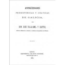 Antigüedades prehistóricas y célticas de Galicia