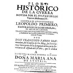 FLORO HISTORIOCO DE LA GUERRA MOVIDA POR EL SULTAN DE LOS TURCOS MEHEMER IV