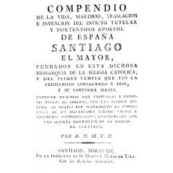 Compendio de la vida del  apóstol de España Santiago el Mayor
