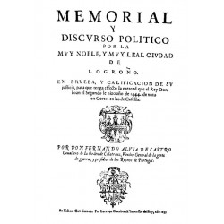 Memorial y discurso político por la muy noble y muy leal ciudad de Logroño