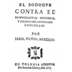 El Bodoque contra el Propugnáculo histórico y jurídico del licenciado Conchillos