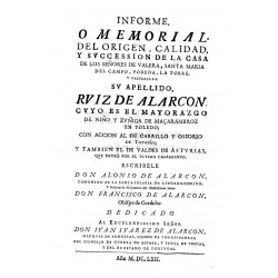 INFORME O MEMORIAL DEL ORIGEN CALIDAD Y SUCESION DE LA CASA DE LOS SEÑORES DE VARELA,