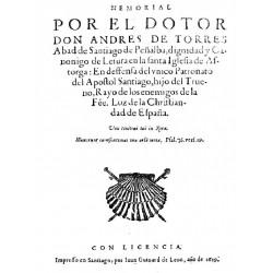 MEMORIAL POR EL DOTOR DONANDRES DE TORRES  EN DEFENSA DEL UNICO PATRONATO DEL APOSTOL SANTIAGO