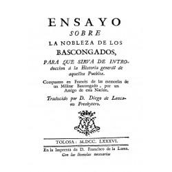 Ensayo sobre la nobleza de los bascongados para que sirva de introducción a la historia general de aquellos pueblos