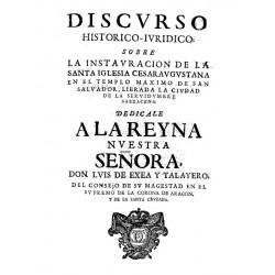 DISCURSO HISTORICO-JURIDICO SOBRE LA INSTAURACION DE LA SANTA IGLESIA CESARAUGUSTANA EN EL TEMPLO MAXIMO DE SAN SALVADOR.