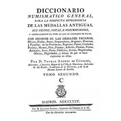 Diccionario numismático general para la perfecta inteligencia de las medallas antiguas, signos, notas e inscripciones