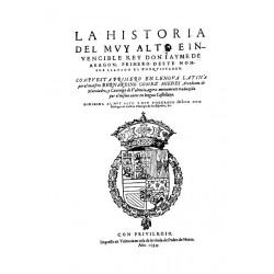 La historia del muy alto e invencible rey Don Jayme de Arag¢n