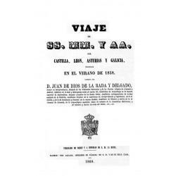 Viaje de SS.MM. y AA. por Castilla, León, Asturias y Galicia