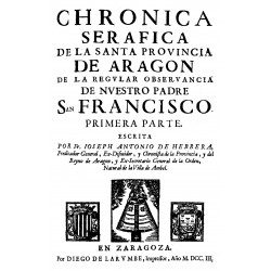 Crónica seráfica de la santa provincia de Aragón