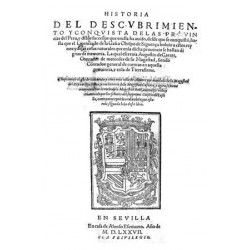 Historia del descubrimiento y conquista de las Provincias de Perú