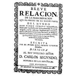 Breve relación de la peregrinación que ha hecho a la mayor parte del mundo Pedro Cubero Sebastián