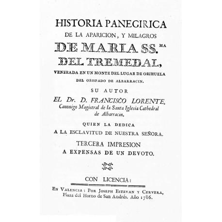 Historia panegírica de la aparición y milagros de María SS del Tremedal