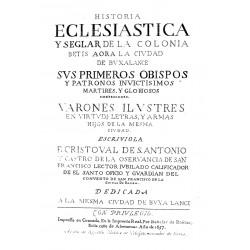 Historia eclesiástica y seglar de la colonia de Betis aora la ciudad de Buxalance