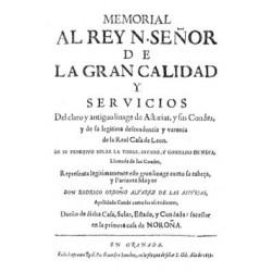 Memorial al Rey Nuestro Señor de la gran calidad y servicios del claro y antiguo linage de Asturias