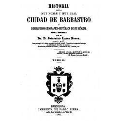Historia de la muy noble y muy leal ciudad de Barbastro y descripción histórica de su diócesis