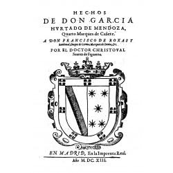 Hechos de Don García Hurtado de Mendoza cuarto Marqués de Cañete
