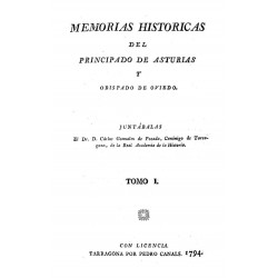 Memorias históricas del Principado de Asturias y Obispado de Oviedo, Tomo I