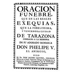 Oración fúnebre que en las reales exequias que la fidelísima y vencedora ciudad de Tarazona