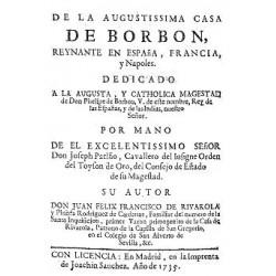 De la agustissima casa de Borbón