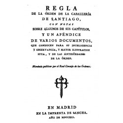 REGLA DE LA ORDEN DE LA CABALLERIA DE SANTIAGO